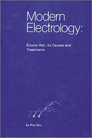 Modern Electrology: Excess Hair, Its Causes and Treatments